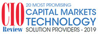 Top 20 Capital Markets Technology Solution Companies - 2019