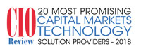 20 Most Promising Capital Markets Technology Solution Providers - 2018